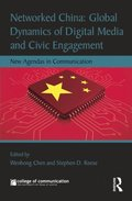 Networked China: Global Dynamics of Digital Media and Civic Engagement