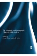 'Olympic and Paralympic' Effect on Public Policy