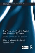 Economic Crisis in Social and Institutional Context