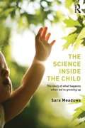 Science inside the Child