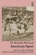 Routledge History of American Sport