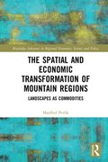 Spatial and Economic Transformation of Mountain Regions