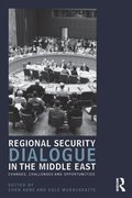 Regional Security Dialogue in the Middle East