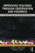 Improving Teaching through Observation and Feedback