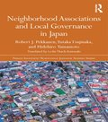 Neighborhood Associations and Local Governance in Japan