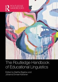 Routledge Handbook of Educational Linguistics