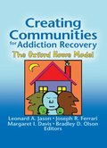 Creating Communities for Addiction Recovery