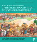 New Enclosures: Critical Perspectives on Corporate Land Deals