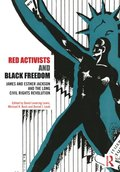 Red Activists and Black Freedom