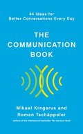 Communication Book - 44 Ideas For Better Conversations Every Day