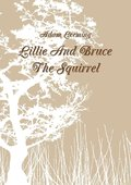 Lillie and Bruce the Squirrel