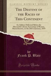 The Jacobins of Missouri and Maryland - Frank P Blair - Häftad