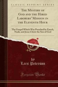 The Mystery of God and the Hired Laborers' Mission in the Eleventh Hour