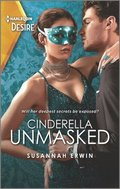 Cinderella Unmasked: A Steamy Enemies to Lovers Romance