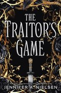 Traitor's Game (The Traitor's Game, Book One)