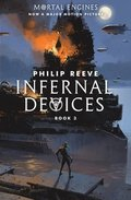 Mortal Engines #3: Infernal Devices
