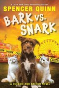 Bark vs. Snark, Volume 3: (a Queenie and Arthur Novel)
