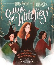Calling All Witches! The Girls Who Left Their Mark on the Wizarding World