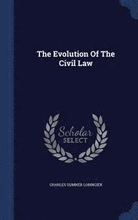 The Evolution of the Civil Law