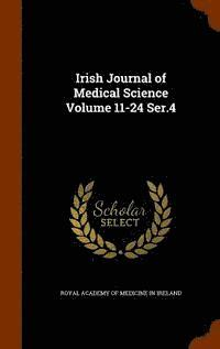 Irish Journal of Medical Science Volume 11-24 Ser.4