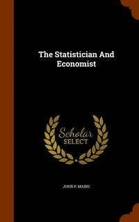 The Statistician and Economist
