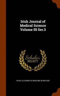Irish Journal of Medical Science Volume 55 Ser.3