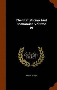 The Statistician and Economist, Volume 19