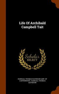 Life of Archibald Campbell Tait