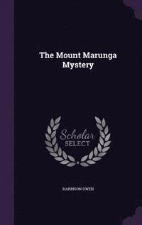 The Mount Marunga Mystery