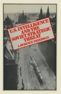 US Intelligence and the Soviet Strategic Threat