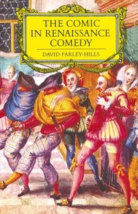 Comic in Renaissance Comedy
