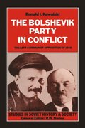 Bolshevik Party in Conflict