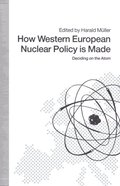 How Western European Nuclear Policy is Made
