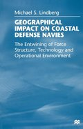 Geographical Impact on Coastal Defense Navies