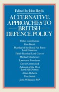 Alternative Approaches to British Defence Policy