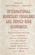 International Monetary Problems and Supply-Side Economics