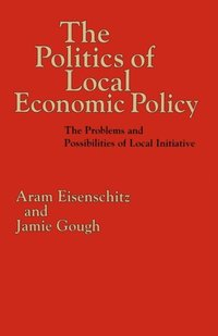 Politics of Local Economic Policy