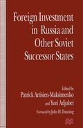 Foreign Investment in Russia and the Other Soviet Successor States