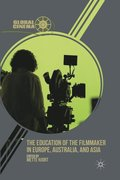The Education of the Filmmaker in Europe, Australia, and Asia
