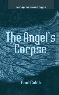 The Angel's Corpse