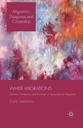 White Migrations