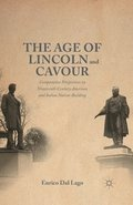 The Age of Lincoln and Cavour