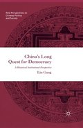 China's Long Quest for Democracy