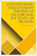 Contemporary Evolutionary Theories of Culture and the Study of Religion