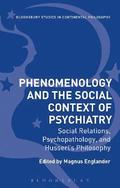 Phenomenology and the Social Context of Psychiatry