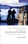 The Theatre and Films of Conor McPherson