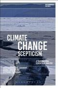 Climate Change Scepticism : A Transnational Ecocritical Analysis / Greg Garrard, Axel Goodbody, George B. Handley, and Stéphanie Posthumus