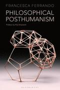 Philosophical Posthumanism