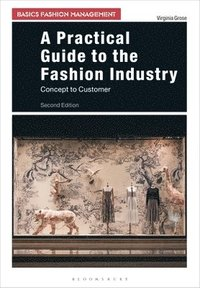 A Practical Guide to the Fashion Industry