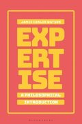 Expertise: A Philosophical Introduction